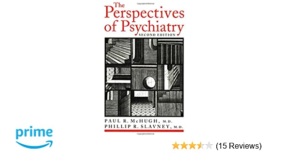 The Perspectives of Psychiatry: 9780801860461: Medicine