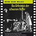 Das Geheimnis der schwarzen Koffer Hörspiel von Bryan Edgar Wallace Gesprochen von: Senta Berger, Chris Howland, Norbert Langer