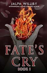 Fate's Cry (Fate Series (Book 1))