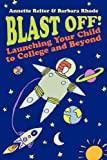 Blast Off!, Annette Reiter and Barbara Rhode, 1600471196