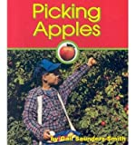 Picking Apples, Gail Saunders-Smith, 156065953X