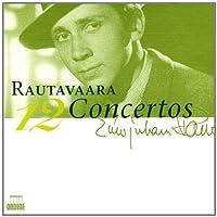 Rautavaara: 12 Concertos