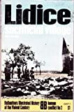Lidice: sacrificial village (Ballantine's illustrated history of the violent century. Human conflict no. 2)