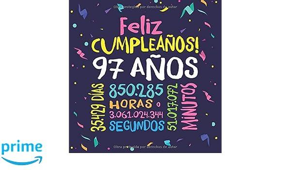 Feliz Cumpleaños - 97 Años: Un libro de visitas para fiesta ...