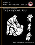Secrets of Black Belt Combat Jujutsu: The Official Textbook of Miyama Ryu - Vol.III - 2nd Edition