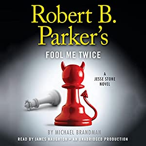 Robert B. Parker's Fool Me Twice Audiobook