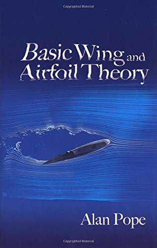 Basic Wing and Airfoil Theory (Dover Books on Aeronautical Engineering)