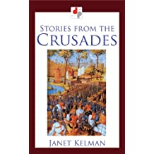 Stories from the Crusades (Illustrated)