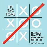 Tic Tac Tome: The Autonomous Tic Tac Toe Playing Book