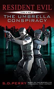 Resident Evil: The Umbrella Conspiracy by [Perry, S.D.]