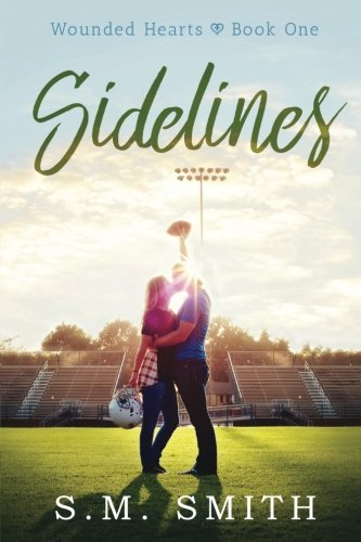 Sidelines (Wounded Hearts Series)