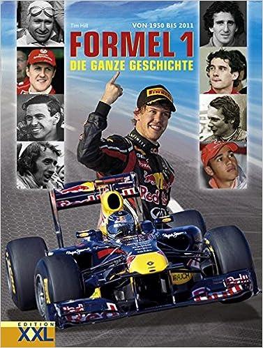 Formel 1 Von 1950 Bis 2011 Die Ganze Geschichte Amazonde Tim