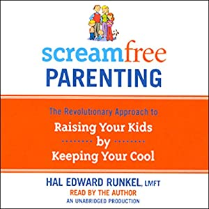 ScreamFree Parenting Hörbuch