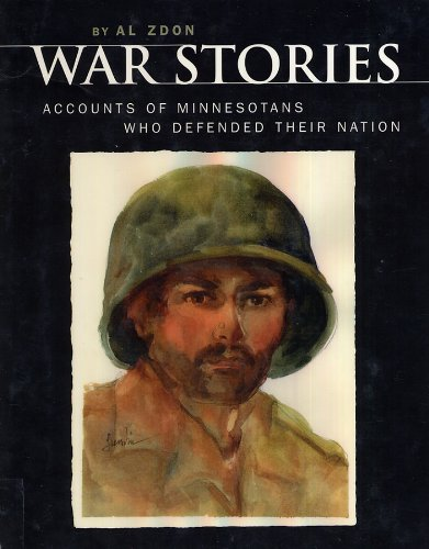 Read Online War stories: Accounts of Minnesotans who defended their nation pdf epub