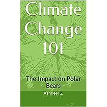 Climate Change 101: The Impact on Polar Bears