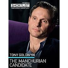 Tony Goldwyn: The Manchurian Candidate