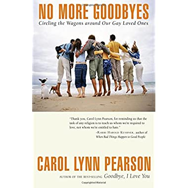 No More Goodbyes: Circling the Wagons around Our Gay Loved Ones