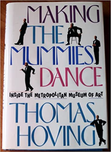Buy MAKING THE MUMMIES DANCE: INSIDE THE METROPOLITAN MUSEUM OF ...