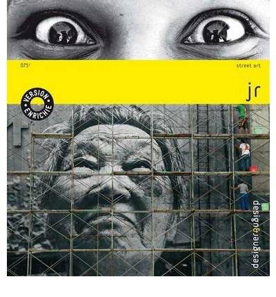 Jr - Design & Designer 075. Street Art. New Expanded Edition (Paperback)(French) - Common