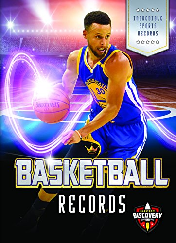 Basketball Records (Incredible Sports Records)