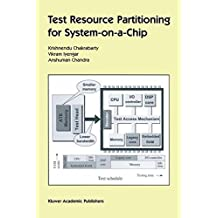 Test Resource Partitioning for System-on-a-Chip (Frontiers in Electronic Testing)