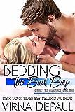 Bedding The Bad Boy (Bedding the Bachelors, Book 2)