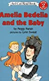 Amelia Bedelia and the Baby, Peggy Parish, 0060511052