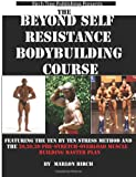 Beyond Self Resistance Bodybuilding Course, Marlon Birch, 0988082101