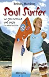 Soul Surfer. Sie gab nicht auf und siegte