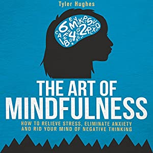 The Art of Mindfulness Audiobook