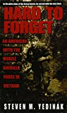 download ebook hard to forget: an american with the mobile guerilla force in vietnam pdf epub