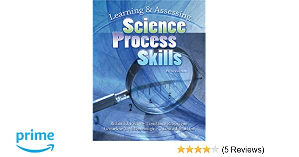 Amazon.com: Learning And Assessing Science Process Skills (9780757537844): Richard J Rezba: Books