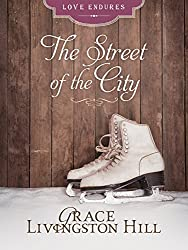 The Street of the City (Love Endures)