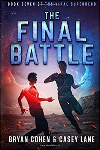 The Final Battle: Volume 7 The Viral Superhero Series: Amazon.es: Bryan Cohen, Casey Lane: Libros en idiomas extranjeros