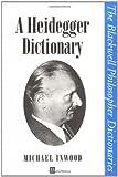 img - for A Heidegger Dictionary book / textbook / text book