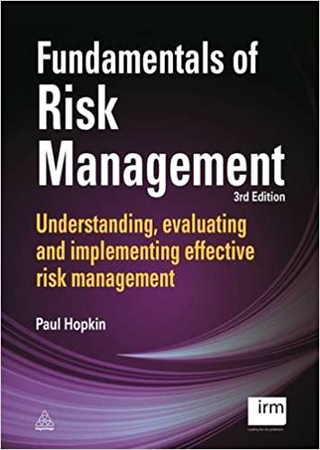 Read online Fundamentals of Risk Management: Understanding, Evaluating and Implementing Effective Risk Management PDF, azw (Kindle), ePub