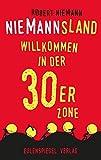 Niemannsland: Willkommen in der 30er-Zone