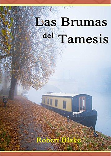 Novela Romántica: Romance Histórico: Las brumas del Tamesis. Una apasionante historia de intriga