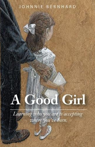 A Good Girl: A Novel (Growing Up With An Alcoholic Father Story)