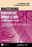Mastering Financial Modelling in Microsoft Excel: A practitioner's guide to applied corporate finance