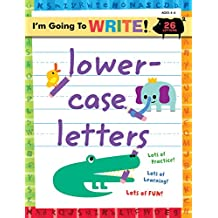 I'm Going to Write™ Workbook: Lowercase Letters (I'm Going to Read® Series)