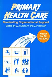 Paperback Primary Health Care: Reorienting Organisational Support Book