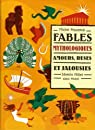 Fables mythologiques : Amours, ruses et jalousies par Piquemal