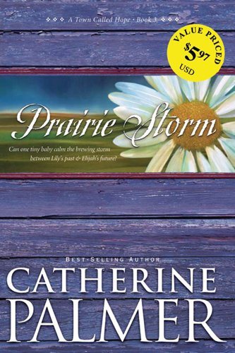 Read Online Prairie Storm (A Town Called Hope) PDF