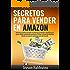 Secretos para vender en Amazon (Spanish Edition)