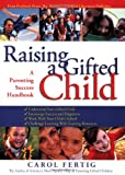 Raising a Gifted Child, Carol Fertig, 1593633440