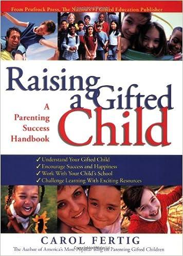 Amazon.com: Raising a Gifted Child: A Parenting Success Handbook (9781593633448): Carol Fertig: Books