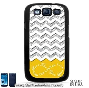 Live the Life You Love Infinity Quote (Not Actual Glitter) - Yellow White Chevron Pattern Samsung Galaxy S3 i9300 Hard Case - BLACK by Unique Design Gifts
