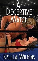 A Deceptive Match: (Wrestling Romance)