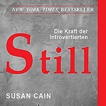 Still: Die Bedeutung von Introvertierten in einer lauten Welt Hörbuch von Susan Cain Gesprochen von: Danny-Farina Deschanel